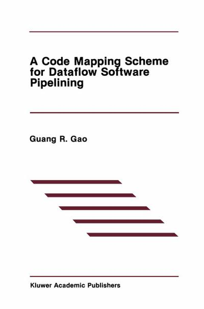 Code Mapping Scheme for Dataflow Software Pipelining
