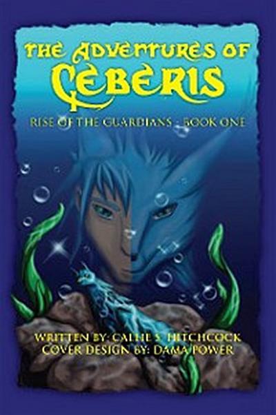The Adventures of Ceberis