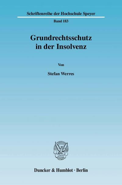 Grundrechtsschutz in der Insolvenz