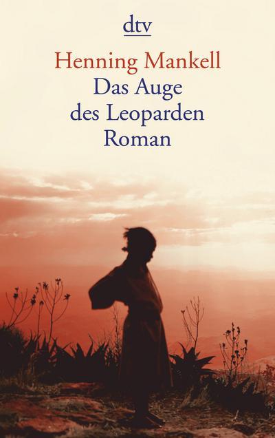 Das Auge des Leoparden: Roman (dtv Literatur)