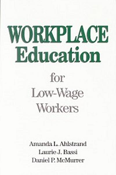Workplace Education for Low-Wage Workers