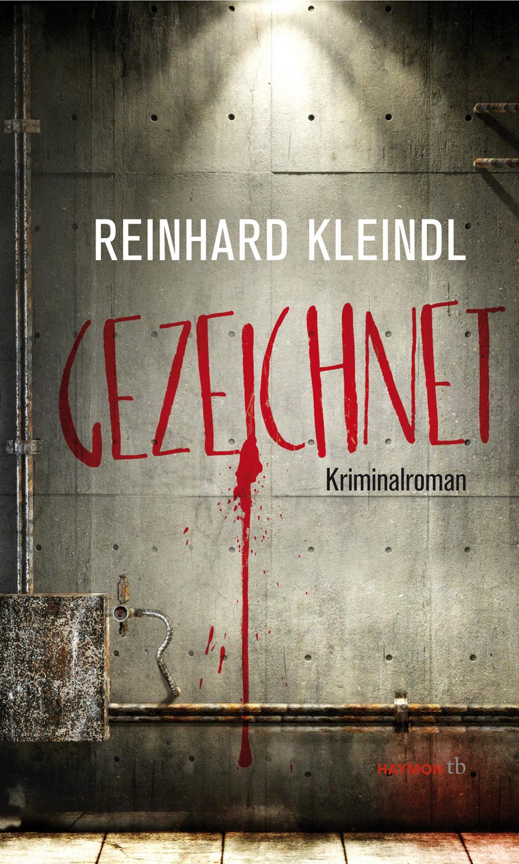 Gezeichnet Reinhard Kleindl
