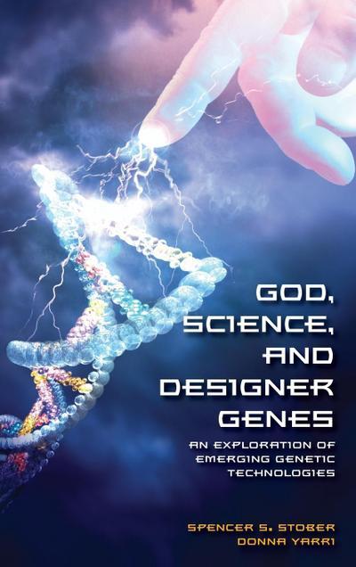 God, Science, and Designer Genes