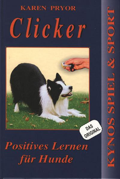 Clicker - Positives Lernen für den Hund