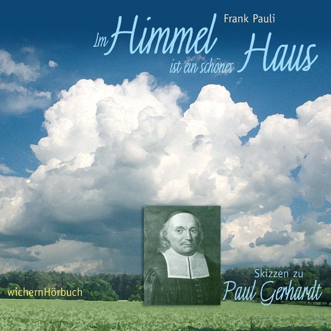 Im Himmel ist ein schönes Haus, 1 Audio-CD Frank Pauli