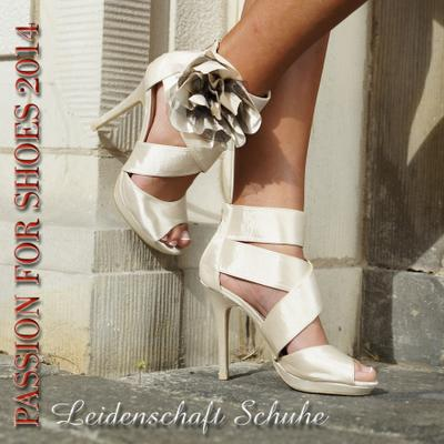 Passion for Shoes 2014 Leidenschaft Schuhe