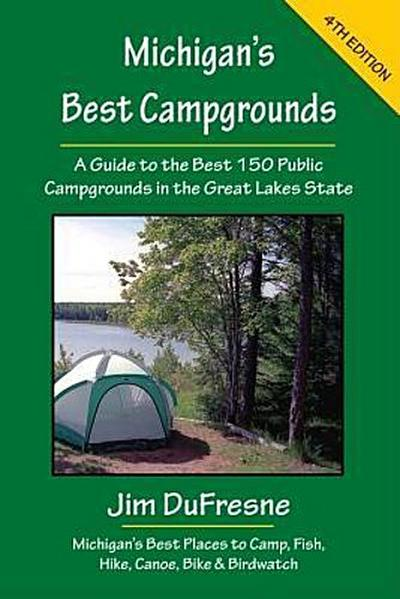 MICHIGANS BEST CAMPGROUNDS 4/E