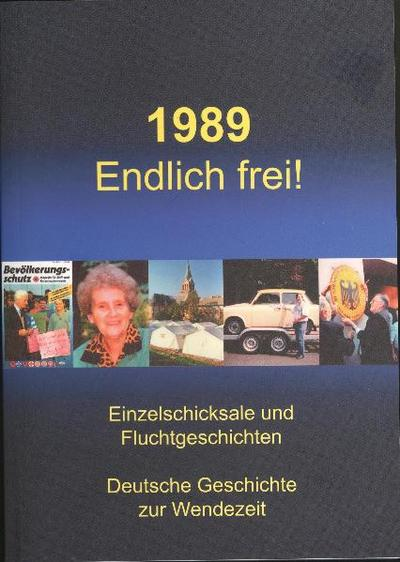 1989 Endlich frei!