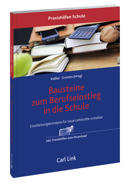 Bausteine zum Berufseinstieg in die Schule - Christina Keßle ... 9783556064269