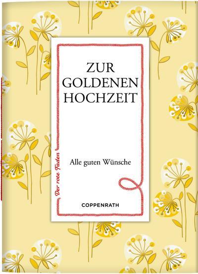 Zur goldenen Hochzeit: Alle guten Wünsche