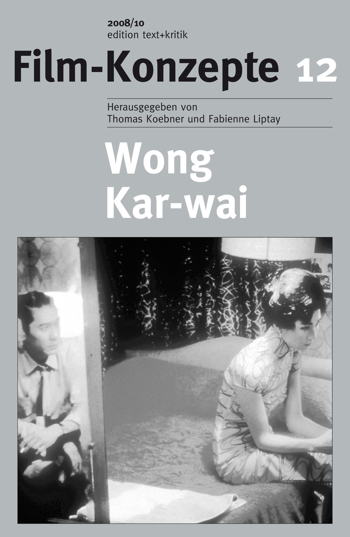 Wong Kar-Wai, Thomas Koebner