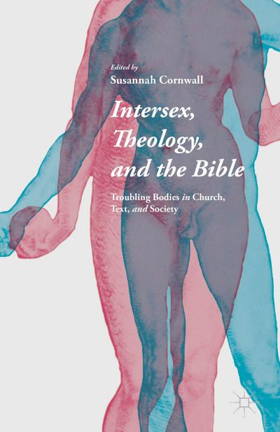 Intersex, Theology, and the Bible