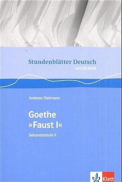 Stundenblätter Goethe Faust 1.Mit CD-ROM für Windwos95/98/NT/XP,MS Word ab Version 97