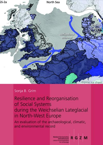 Resilience and Reorganisation of Social Systems during the Weichselian Lateglacial in North-West Europe