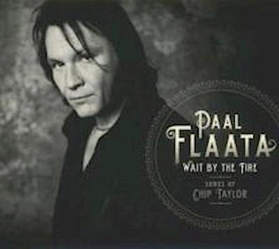 Wait By The Fire: Songs Of Chip Taylor
