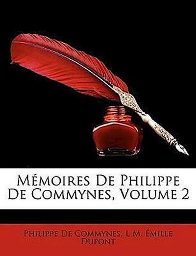 Mémoires De Philippe De Commynes, Volume 2