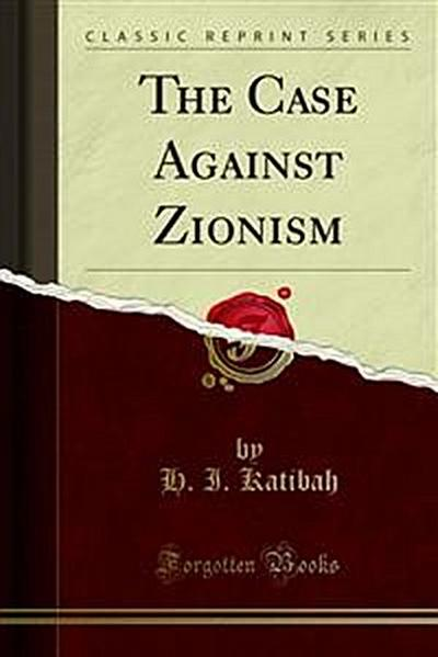 The Case Against Zionism