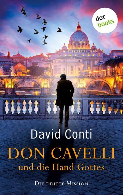 Don Cavelli und die Hand Gottes - Die dritte Mission