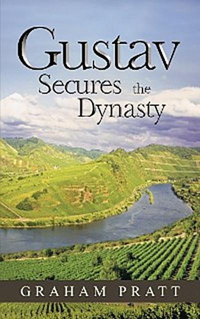 Gustav Secures the Dynasty
