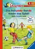 Die Bolzplatz-Bande macht das Spiel! (Leserab ...