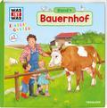 WAS IST WAS Kindergarten, Band 4. Bauernhof;  ...