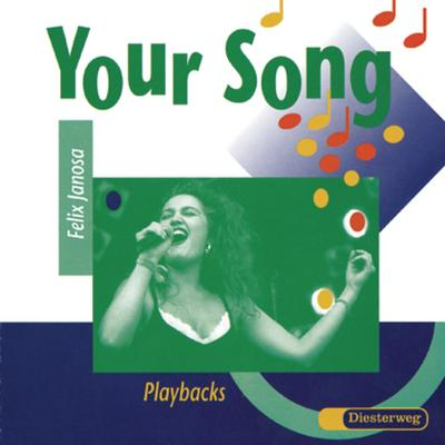 Your Song Songs für die Musikstunde, Playbacks, 2 Audio-CDs