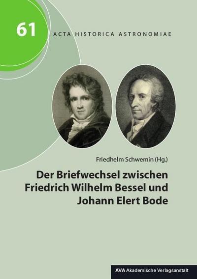 Der Briefwechsel zwischen Friedrich Wilhelm Bessel und Johann Elert Bode