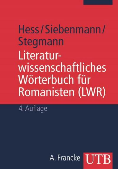 Literaturwissenschaftliches Wörterbuch für Romanisten (Uni-Taschenbücher M)