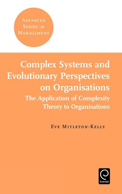 Complex Systems and Evolutionary Perspectives on Organisations