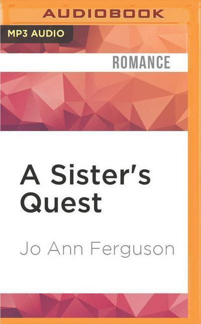 A Sister's Quest