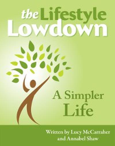 Lifestyle Lowdown: A Simpler Life