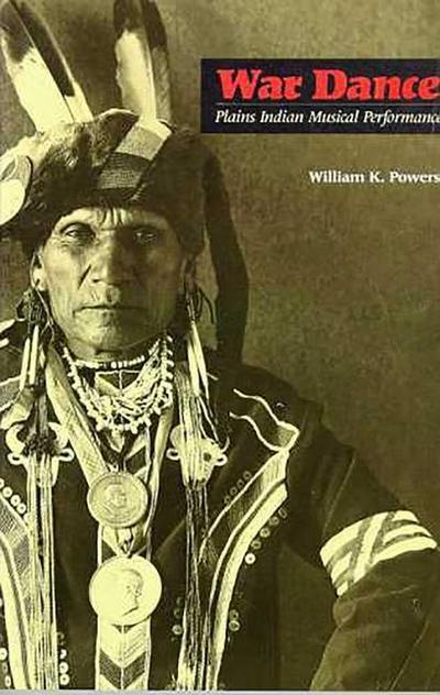 War Dance: Plains Indian Musical Performance