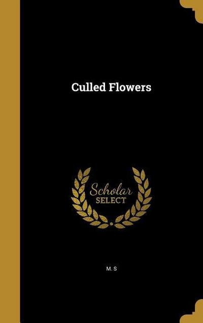 CULLED FLOWERS