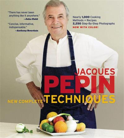 Jacques Pepin New Complete Techniques