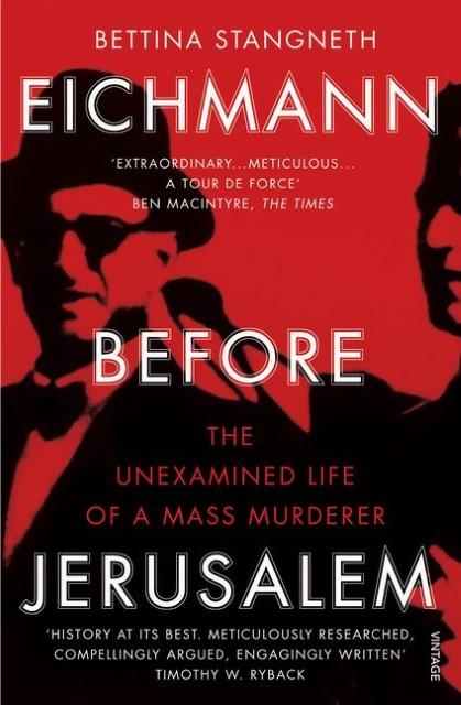 Eichmann before Jerusalem | Bettina Stangneth |  9781784700010