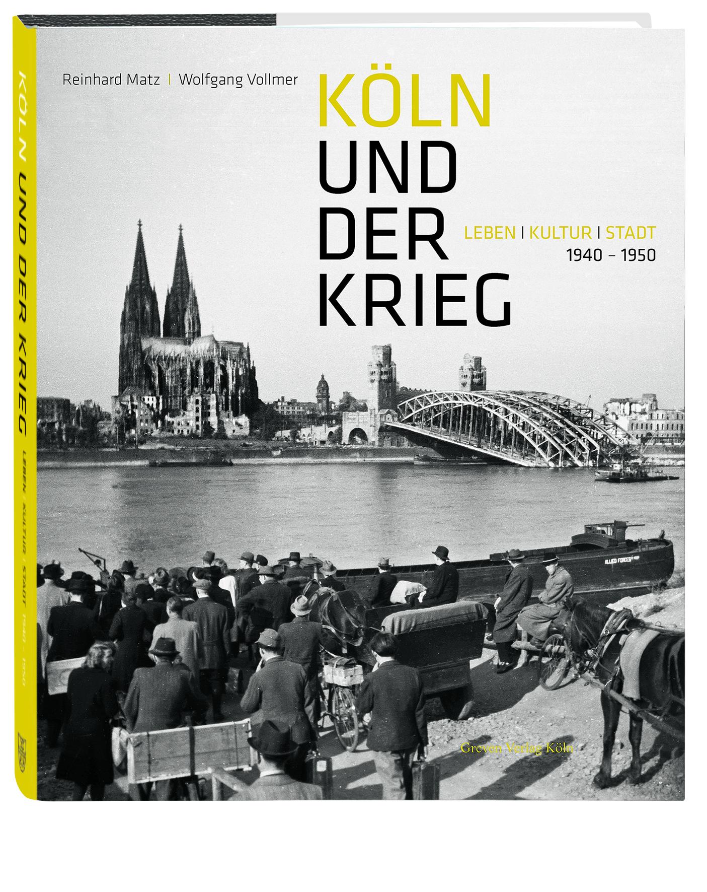 Köln und der Krieg Reinhard Matz