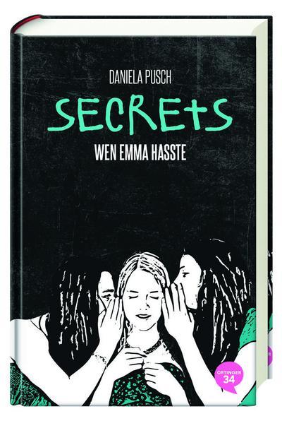 Secrets. Wen Emma hasste; Band 1; Deutsch