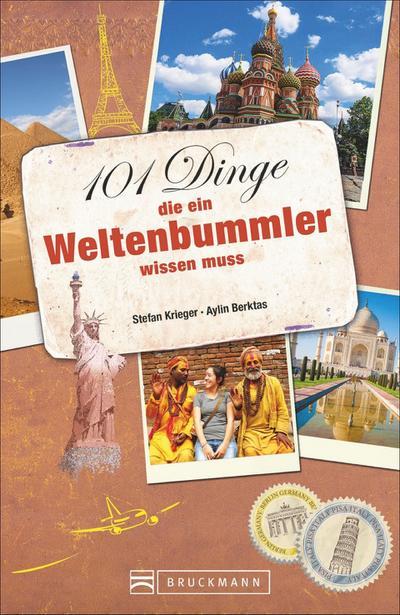 101 Dinge, die ein Weltenbummler wissen muss; Deutsch