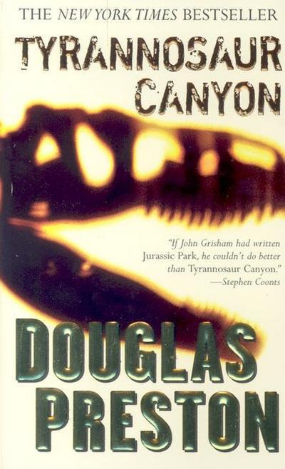 Tyrannosaur Canyon. - Forge Books - Taschenbuch, Englisch, Douglas Preston, ,