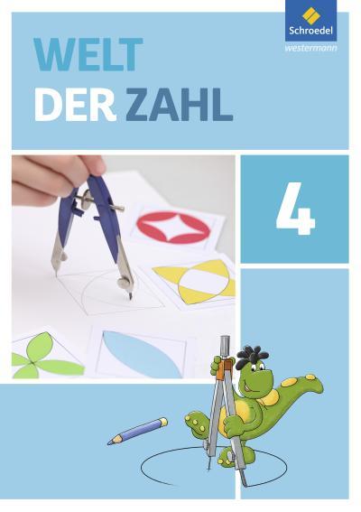 Welt der Zahl 4. Schülerband. Berlin, Brandenburg, Mecklenburg-Vorpommern, Sachsen-Anhalt und Thüringen