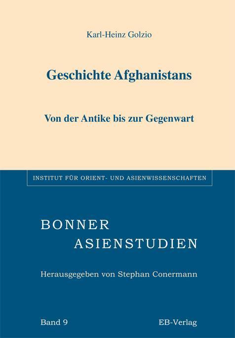 Geschichte Afghanistans Karl-Heinz Golzio