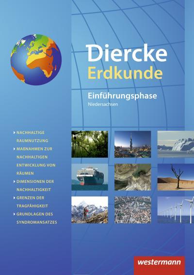 Diercke Erdkunde - Ausgabe 2015 für Gymnasien in Niedersachsen G9: Schülerband Einführungsphase