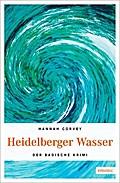 Heidelberger Wasser; Der Badische Krimi; Deut ...