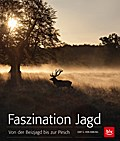 Faszination Jagd