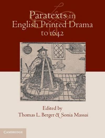 Paratexts in English Printed Drama to 1642 2 Volume Set