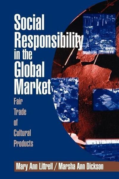 Social Responsibility in the Global Market: Fair Trade of Cultural Products