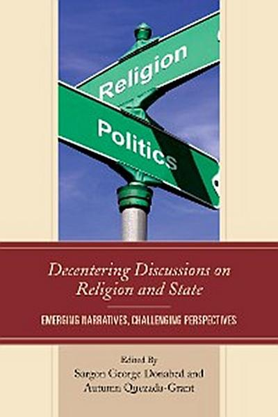 Decentering Discussions on Religion and State