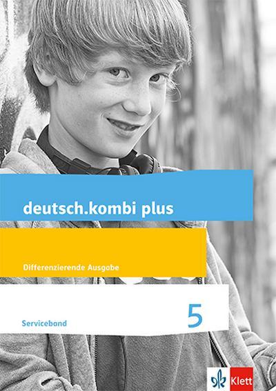 deutsch.kombi plus. Serviceband 5. Schuljahr. Allgemeine Ausgabe