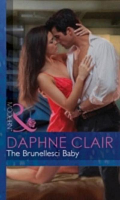 Brunellesci Baby (Mills & Boon Modern) (Italian Husbands, Book 12)