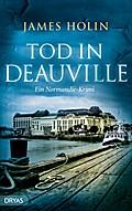 Tod in Deauville; Ein Normandie-Krimi; Deutsc ...